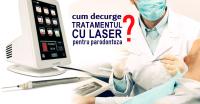 Ce presupune și cum decurge tratamentul cu laser pentru parodontoză - Caut Dentist Bun